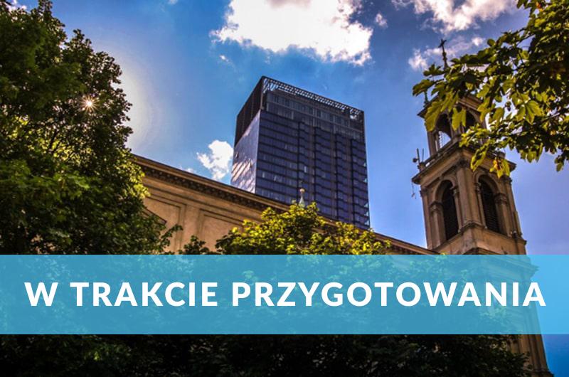 Inwestycja Katowice Śródmieście